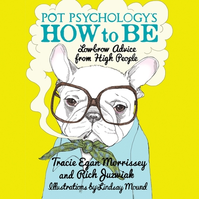 Pot Psychology's How to Be cover image