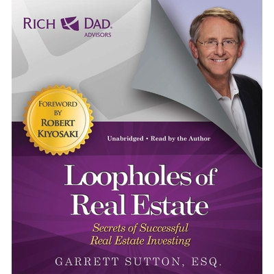Rich Dad Advisors: Loopholes of Real Estate cover image