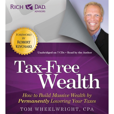 Rich Dad Advisors: Tax-Free Wealth cover image