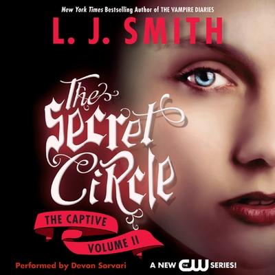 Secret Circle Vol II: The Captive cover image