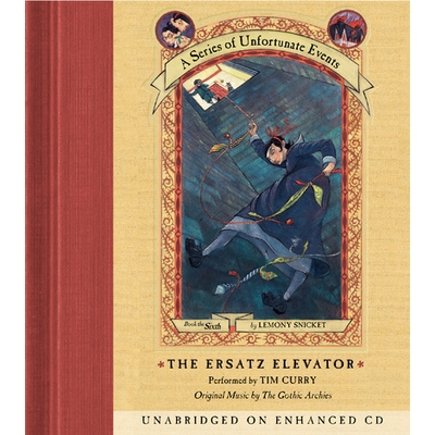 Series of Unfortunate Events #6: The Ersatz Elevator cover image