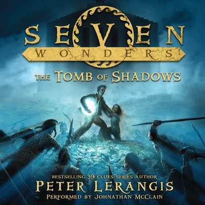 Seven Wonders Book 3: The Tomb of Shadows cover image