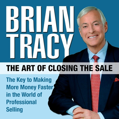 The Art of Closing the Sale cover image