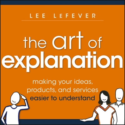 The Art of Explanation cover image