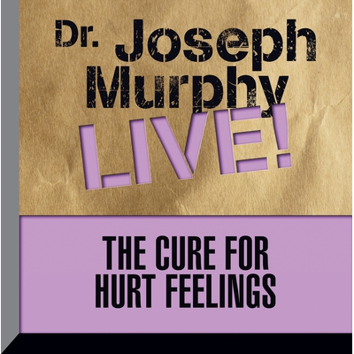 The Cure for Hurt Feelings cover image