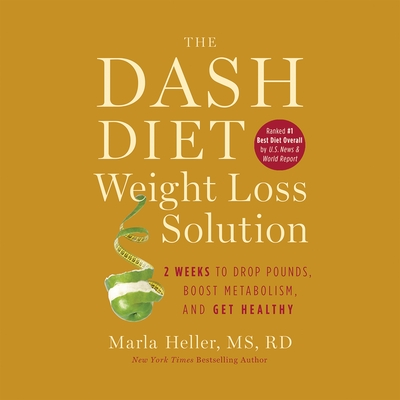 The Dash Diet Weight Loss Solution cover image