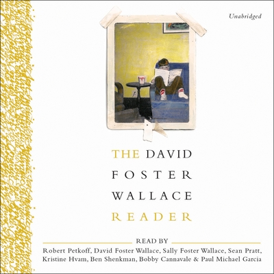 The David Foster Wallace Reader