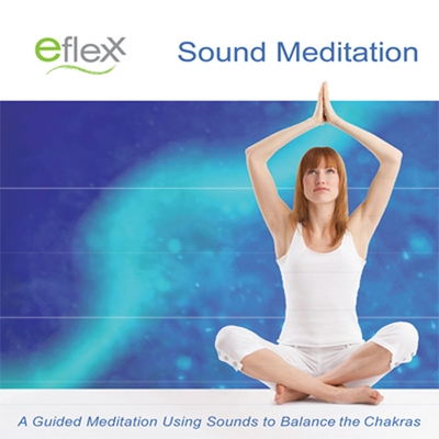 The Eflexx Sound Meditation