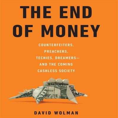 The End of Money cover image