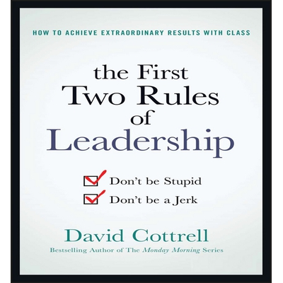 The First Two Rules of Leadership cover image
