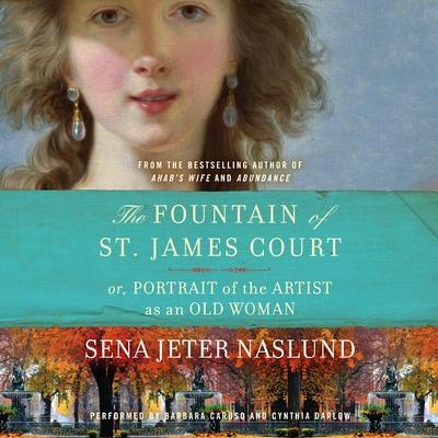 The Fountain of St. James Court; or, Portrait of the Artist as an Old Woman Unab cover image