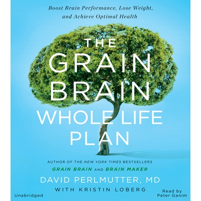 The Grain Brain Whole Life Plan cover image