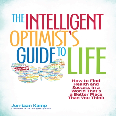 The Intelligent Optimist's Guide to Life cover image