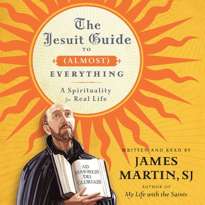 The Jesuit Guide to (Almost) Everything cover image