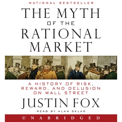 The Myth of the Rational Market cover image