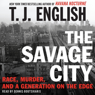 The Savage City