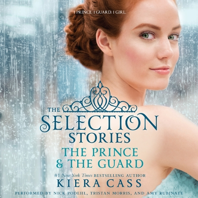 The Selection Stories: The Prince & The Guard cover image