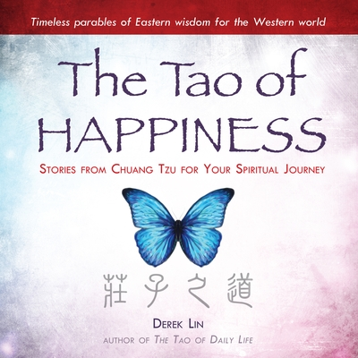 The Tao of Happiness
