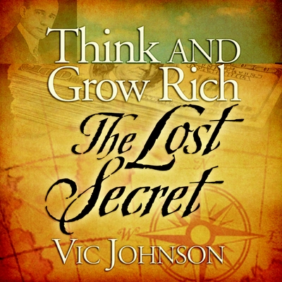Think and Grow Rich: The Lost Secret cover image