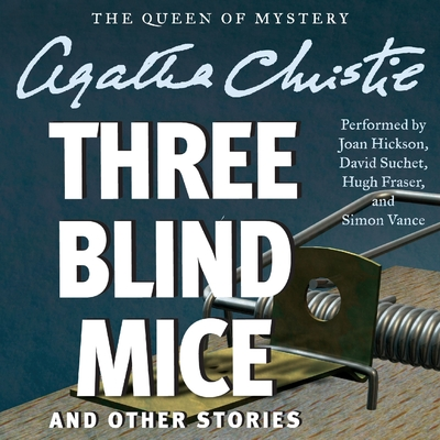 Three Blind Mice and Other Stories cover image