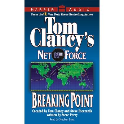 Tom Clancy's Net Force #4: Breaking Point