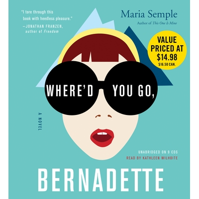 Where'd You Go, Bernadette