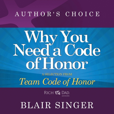 Why Do You Need a Code of Honor?
