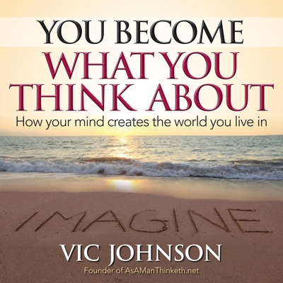 You Become What You Think About cover image