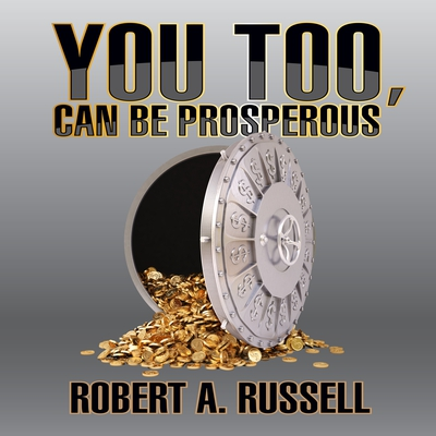 You Too, Can Be Prosperous