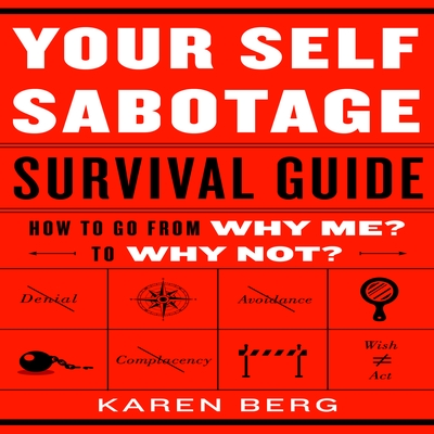 Your Self-Sabotage Survival Guide cover image
