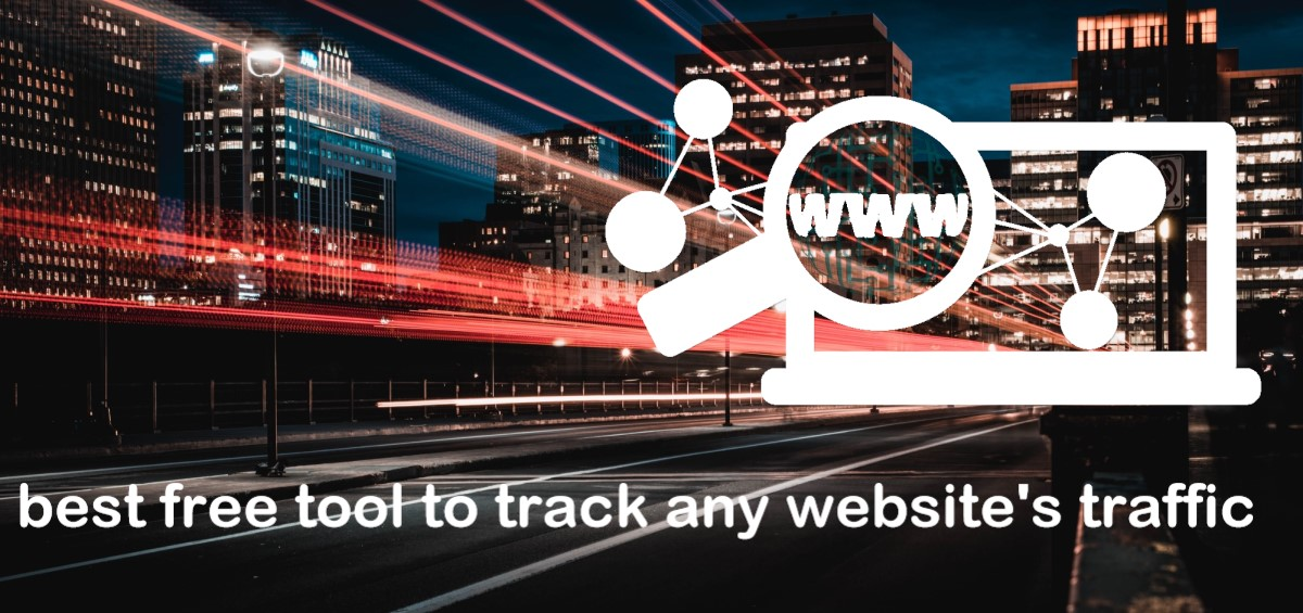 Best free tool to track any website's traffic