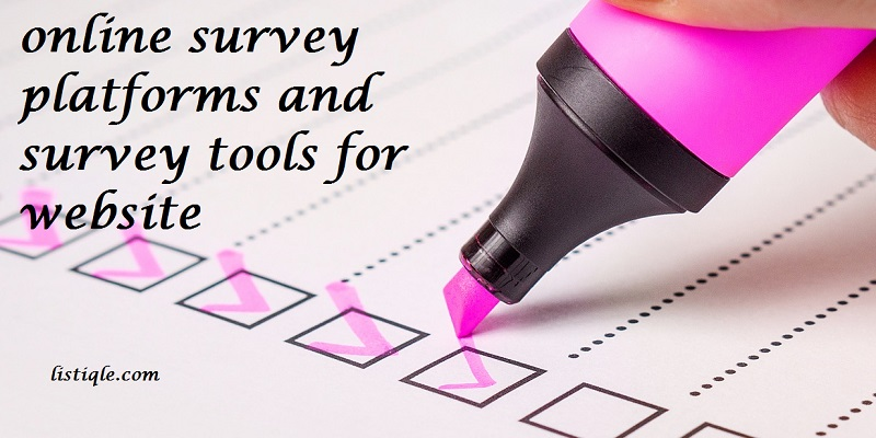 Best free and paid online survey platforms (survey tools for website) for getting customer feedback