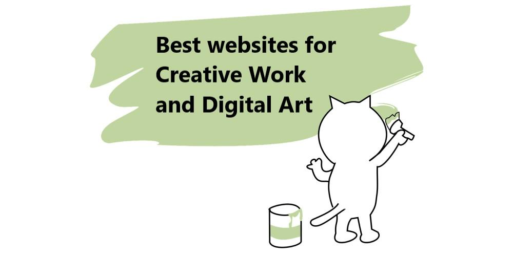 Top websites for Creative Work and Digital Art - Portfolio websites for designers and artists