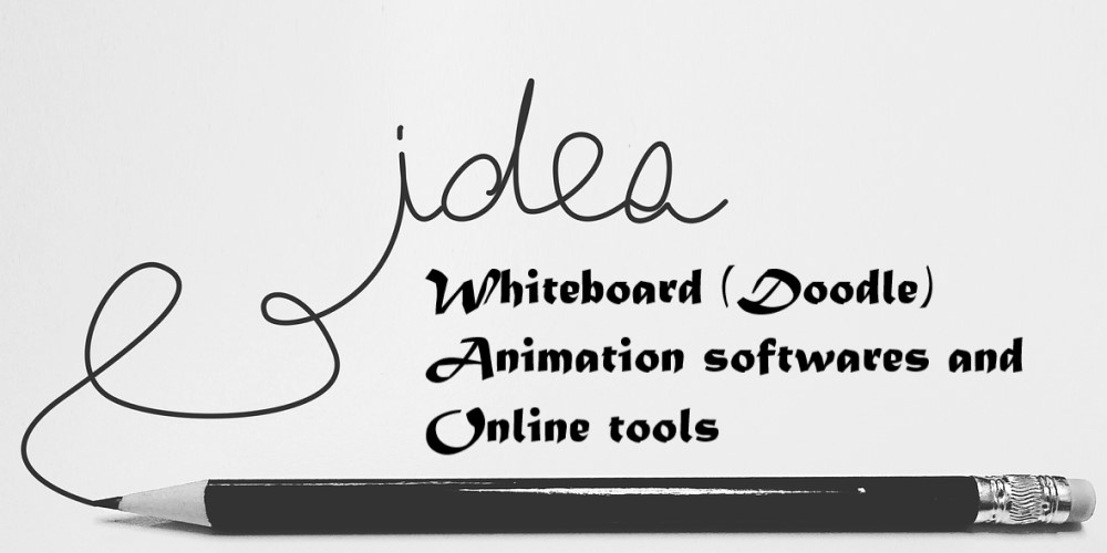 Top Doodle Maker or Whiteboard Animation softwares and Online tools