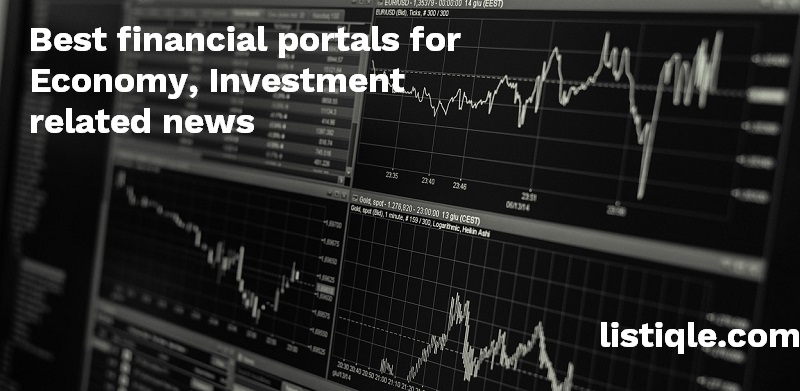 Best financial portals for Economy, Investment, Stock Market related information and news