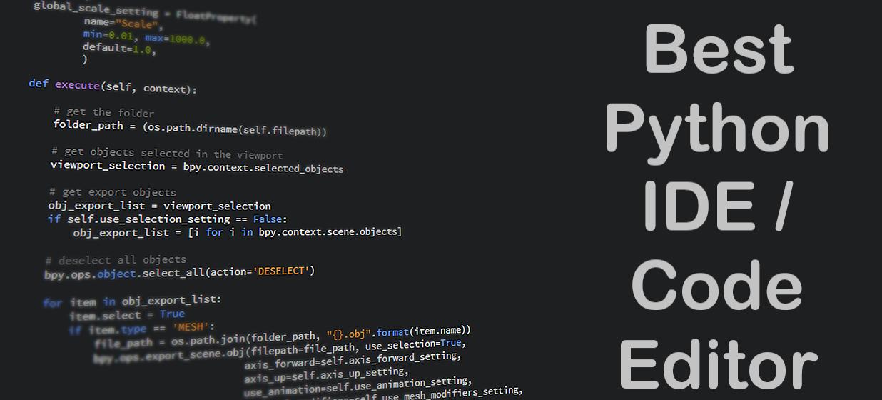 Best 5 Python IDE or Code Editor - 2020