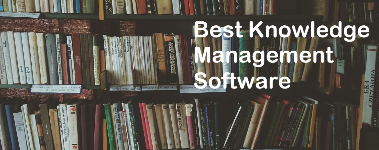 Best Knowledge Management Software