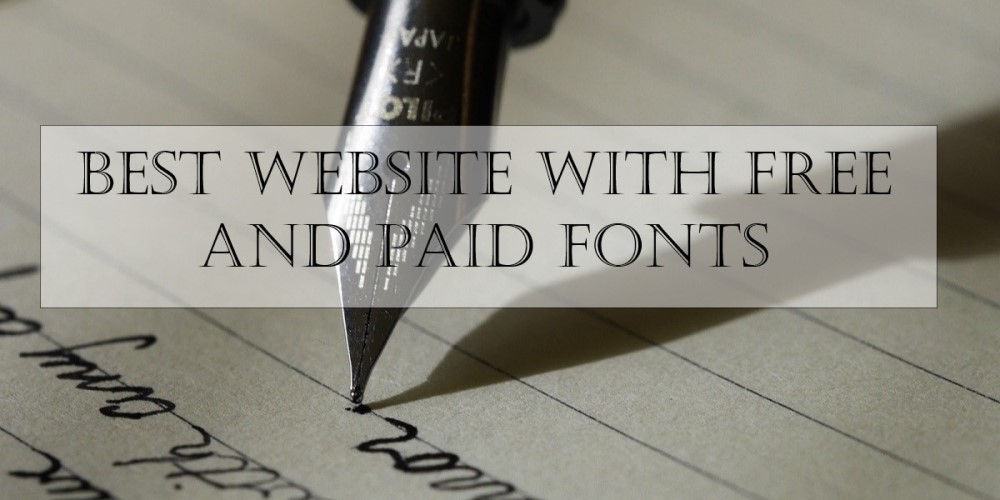 Best website with free and paid fonts