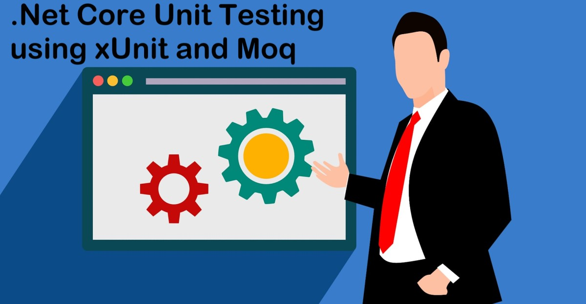Best .Net Core Unit Testing using xUnit and Moq Courses and Tutorials