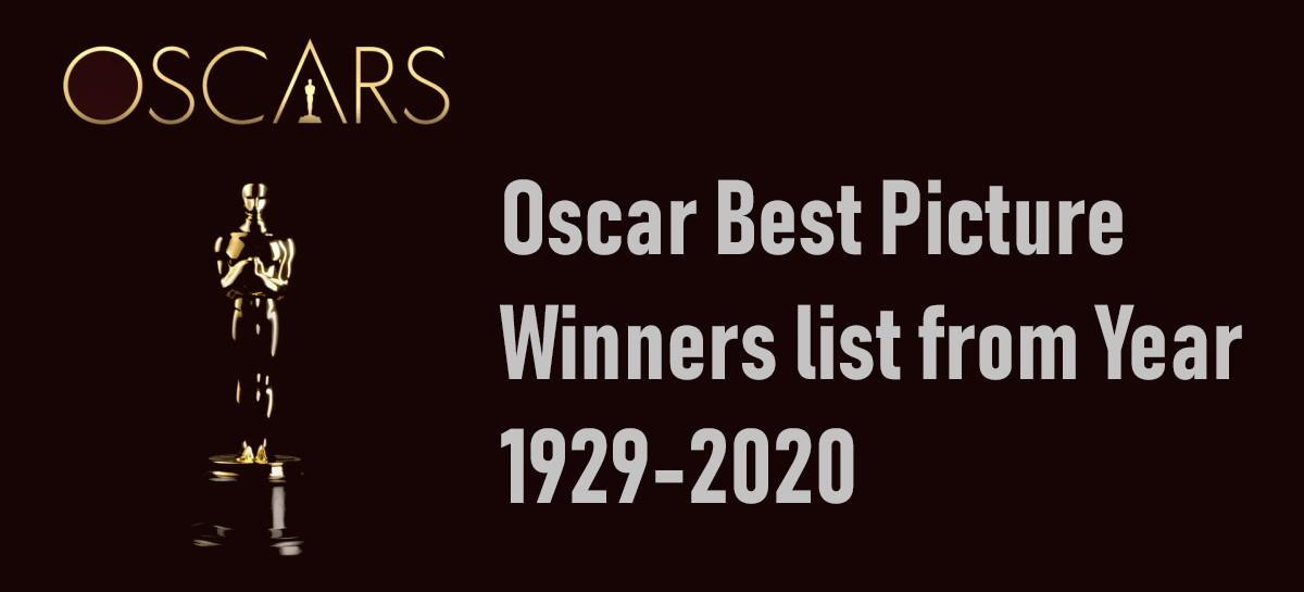 Oscar Best Picture Winners list from Year 1929-2021
