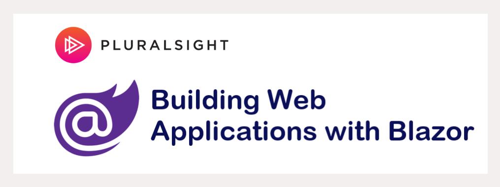 Building Web Applications with Blazor - Pluralsight