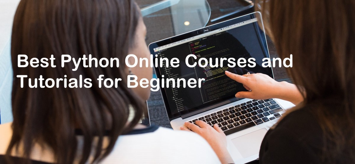 Best Python Online Courses and Tutorials for Beginner