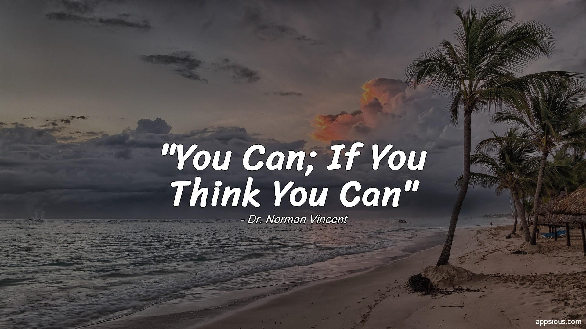 You Can; If You Think You Can
