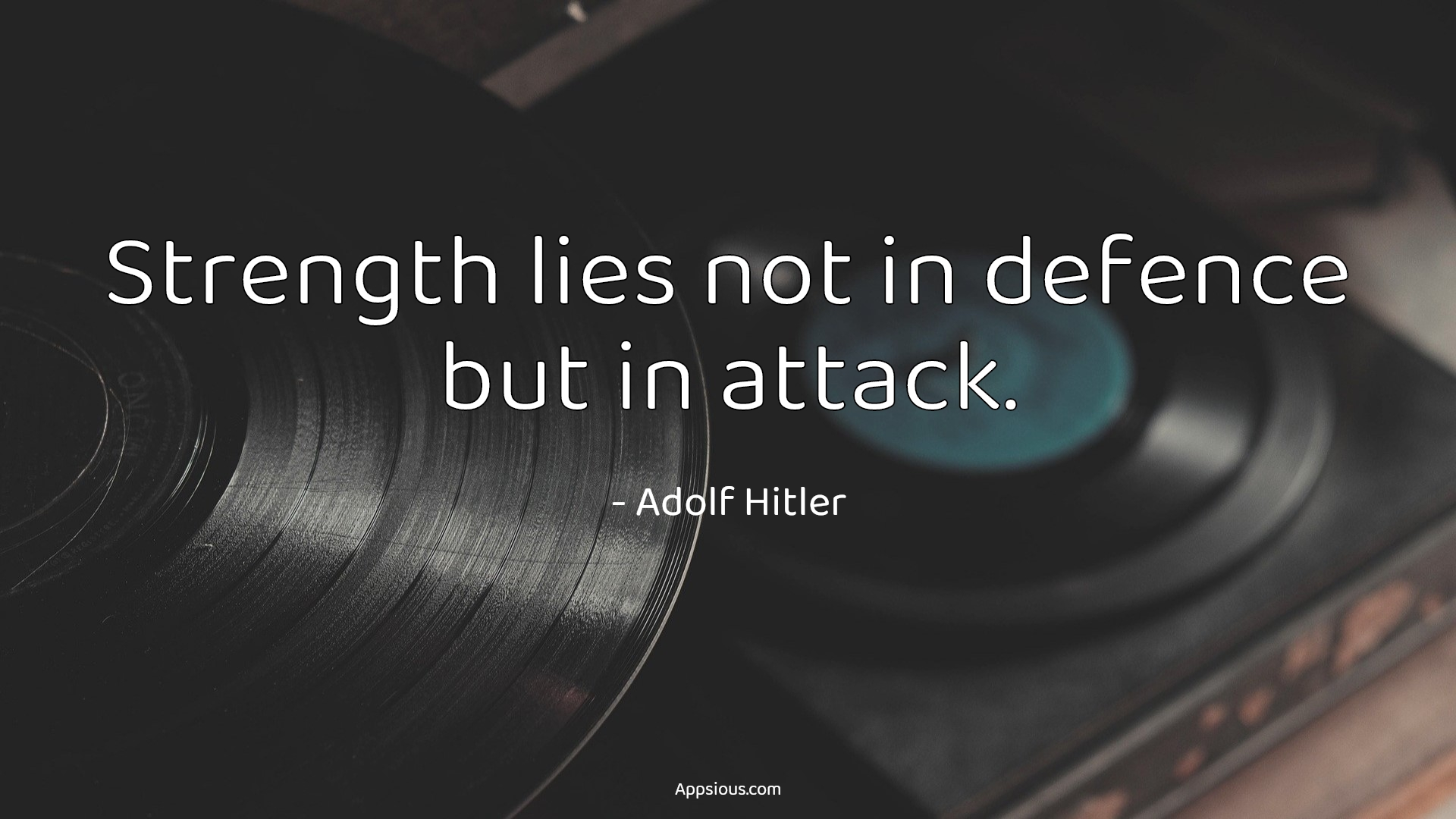 Strength lies not in defence but in attack.
