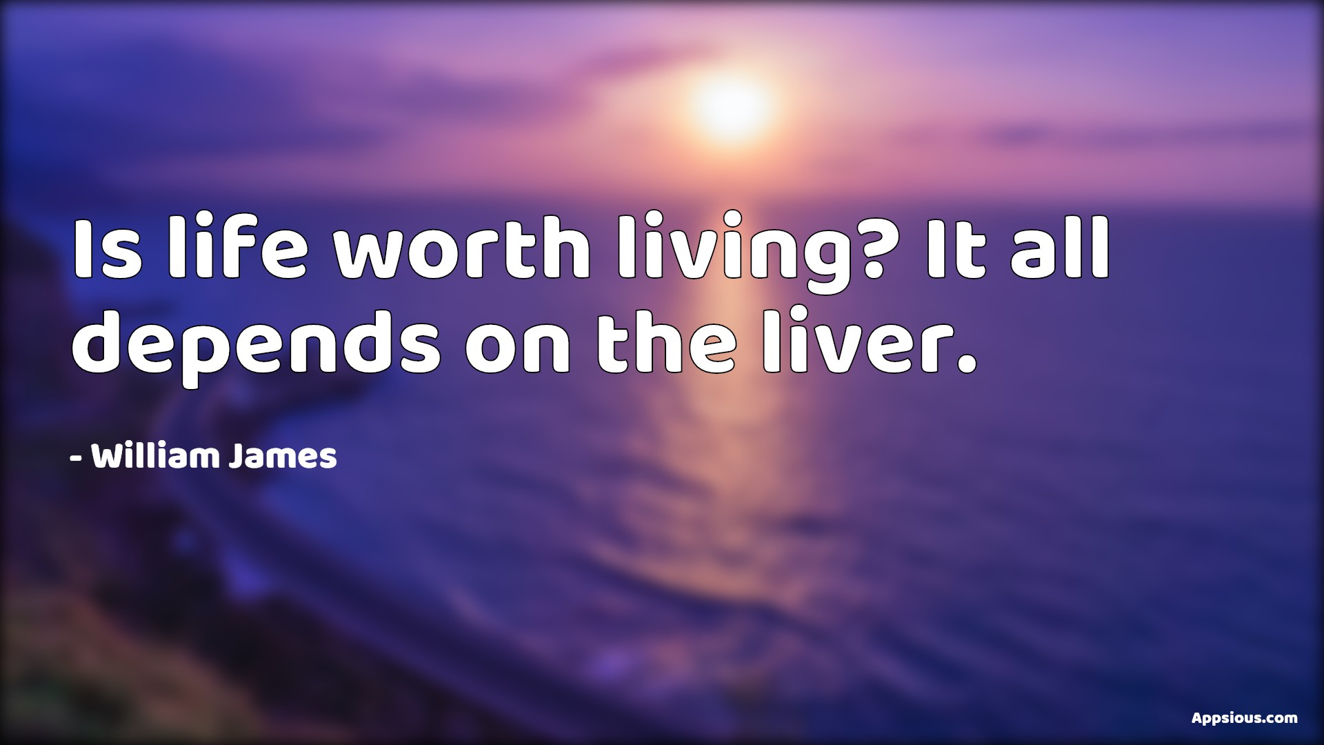 Is life worth living? It all depends on the liver.