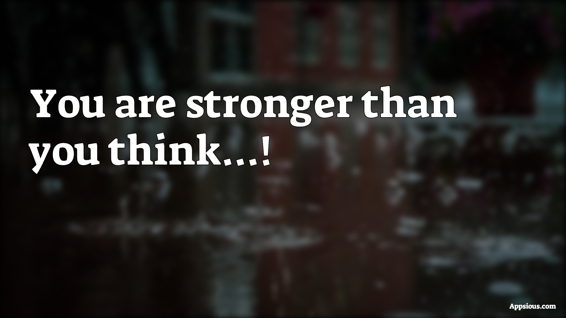 You are stronger than you think...!