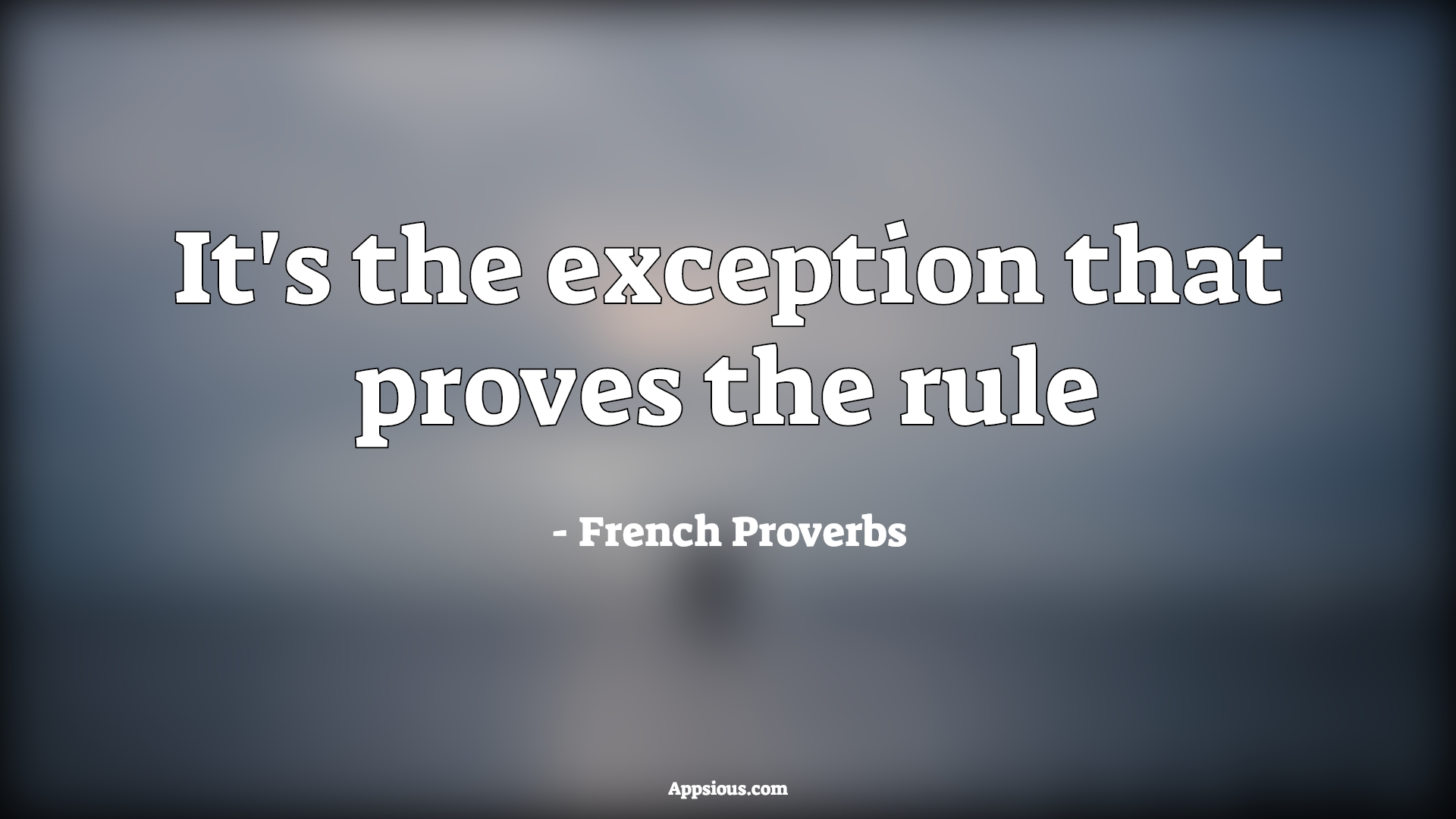 It's the exception that proves the rule
