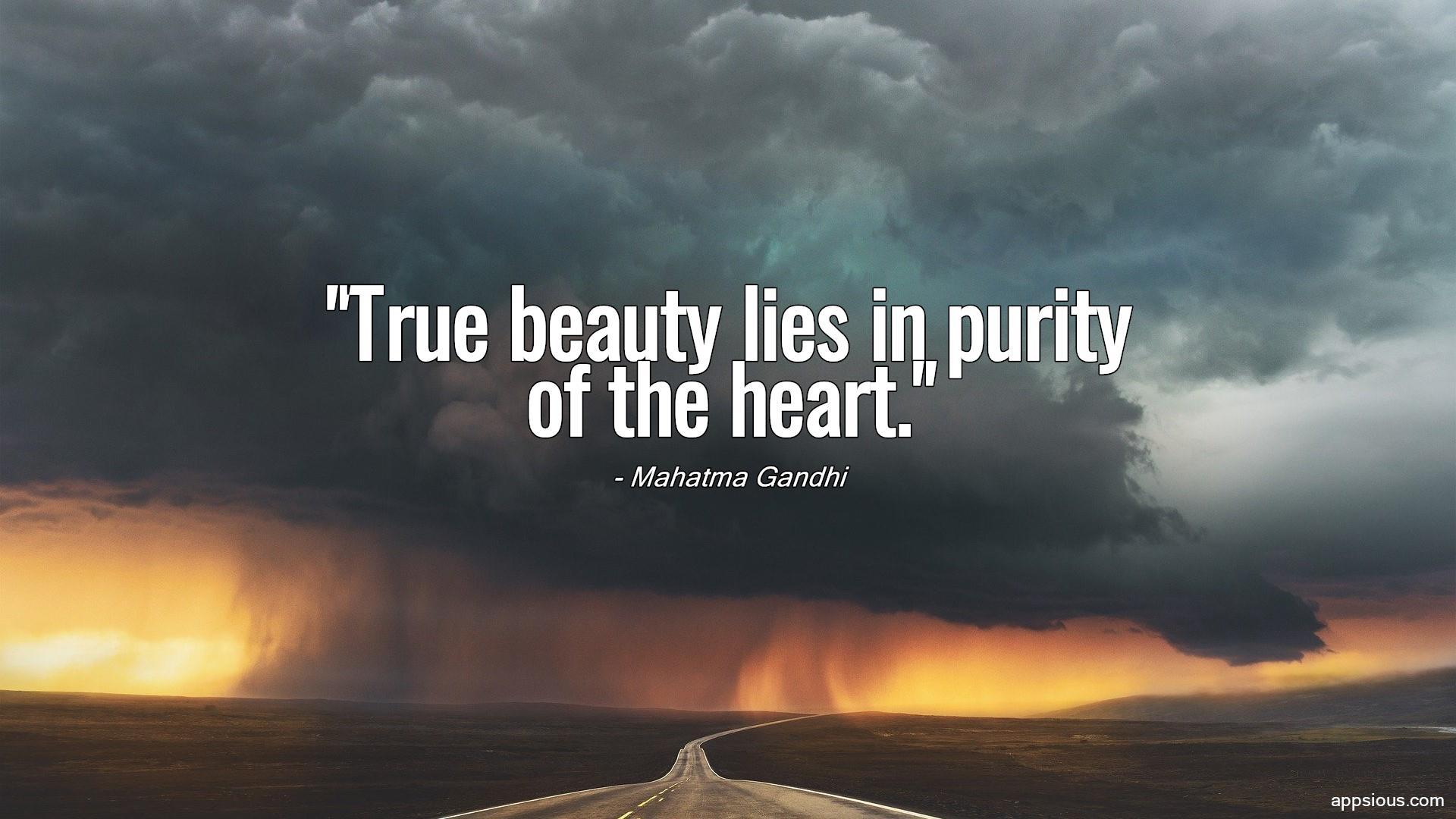 True beauty lies in purity of the heart.