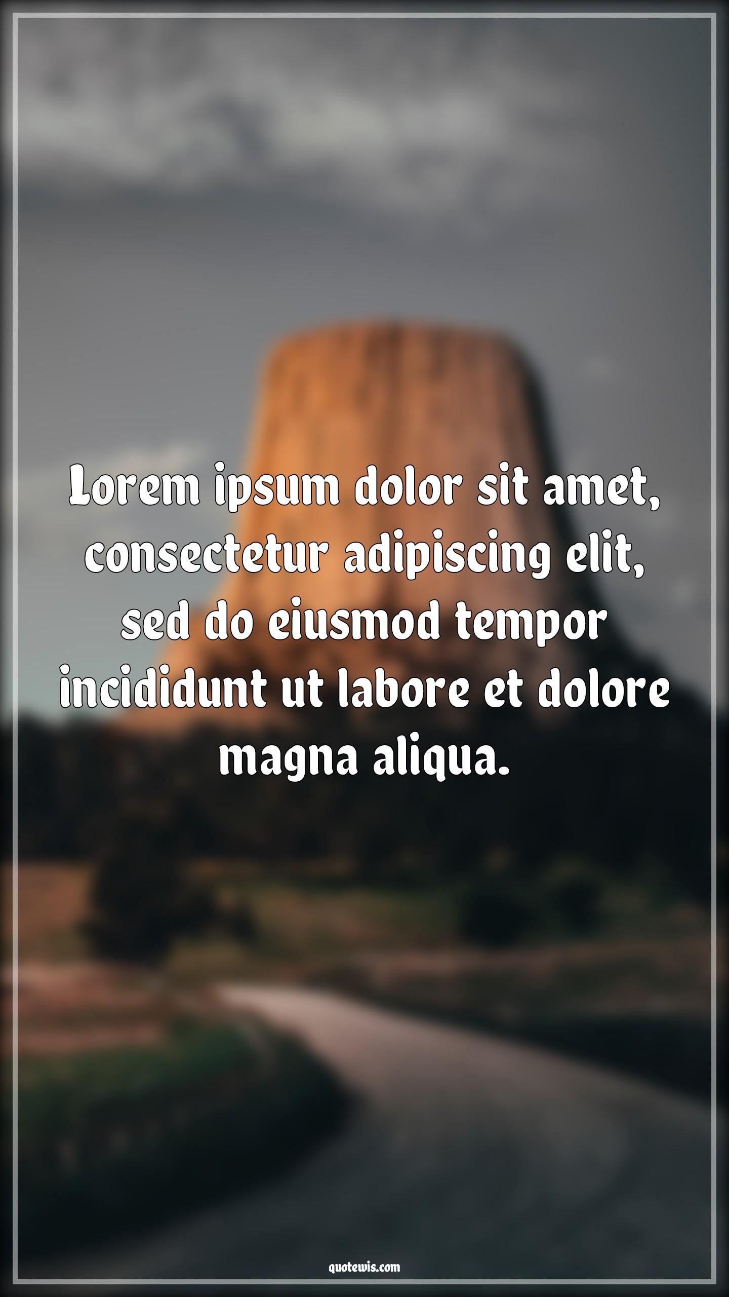Lorem ipsum dolor sit amet, consectetur adipiscing elit, sed do eiusmod tempor incididunt ut labore et dolore magna aliqua.