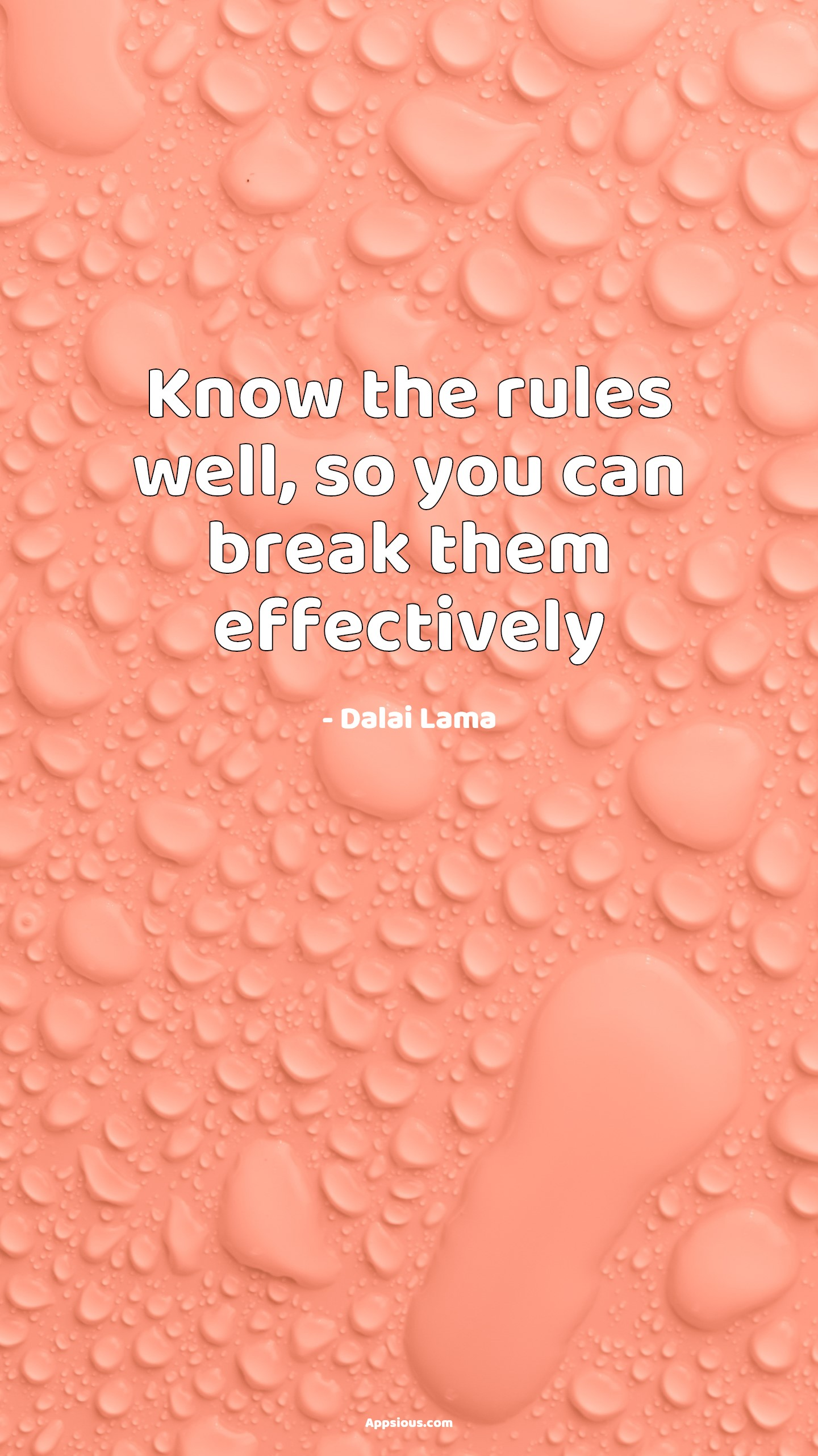 Know the rules well, so you can break them effectively